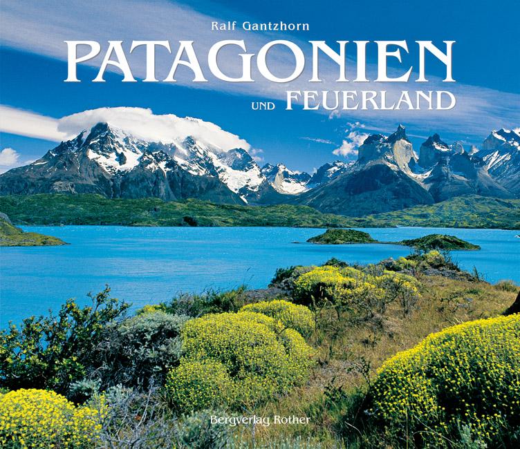 Fotoboek Patagonien und Feuerland (Patagonië)   Rother