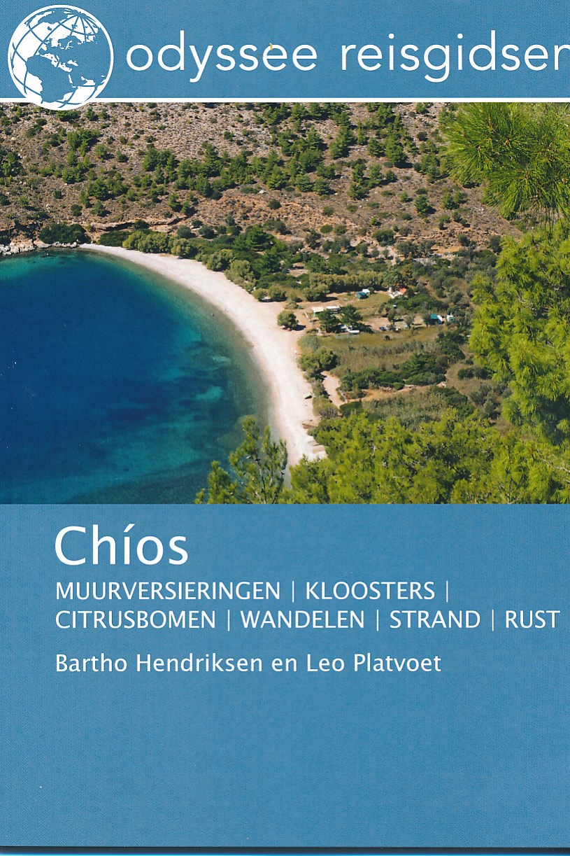 Reisgids Chios   Odyssee Reisgidsen   Bartho Hendriksen en Leo Platvoet