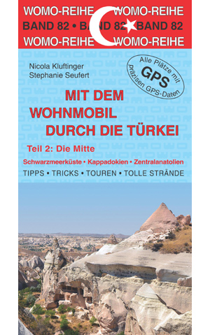 Campergids Band 82: Mit dem Wohnmobil durch die Türkei (Teil 2: Die Mitte)   Womo