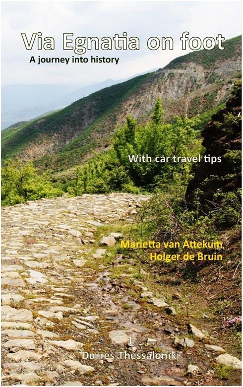 Wandelgids Via Egnatia on foot deel 1  (Albani� - Griekenland)   Via Egnatia Foundation