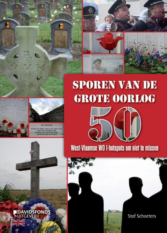 Reisgids Sporen van de grote oorlog in Vlaanderen   Davidsfonds   Luc Corremans,Annemie Reyntjens