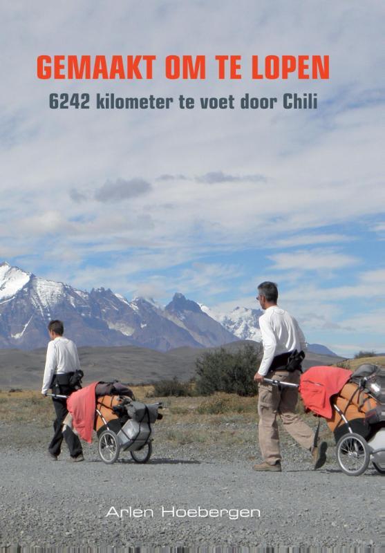 Reisverhaal Chili: Gemaakt om te lopen   Elmar