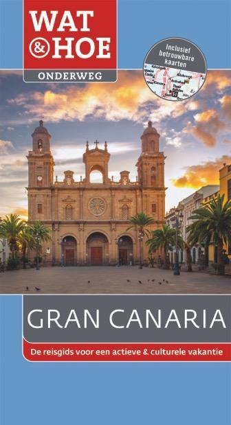 Reisgids Wat en Hoe Onderweg Gran Canaria   Kosmos
