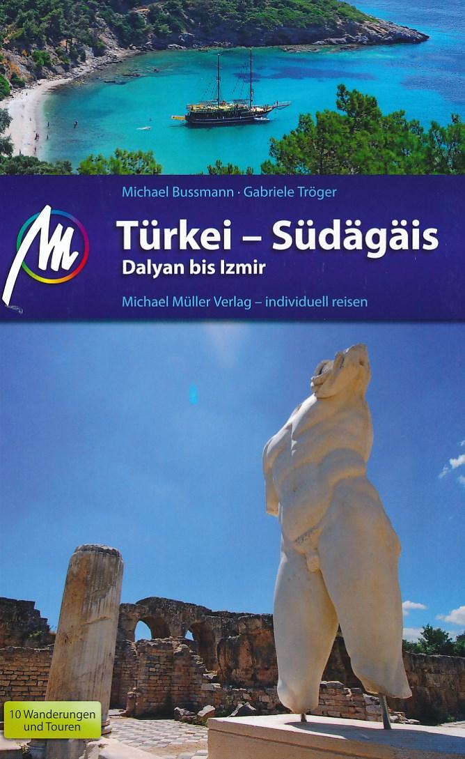 Reisgids Turkije - zuidwesten: Dalyan tot Izmir   Michael Muller Verlag