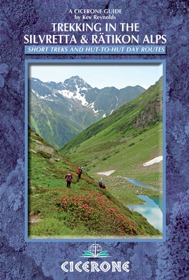 Wandelgids Trekking in the Silvretta and Ratikon Alps   Cicerone   Kev Reynolds