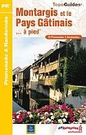 Wandelgids P451 Montargis Et Le Pays Gatinais ... A Pied   FFRP