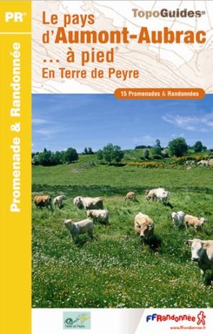Wandelgids P488 Le Pays d'Aumont-Aubrac... à pied   FFRP