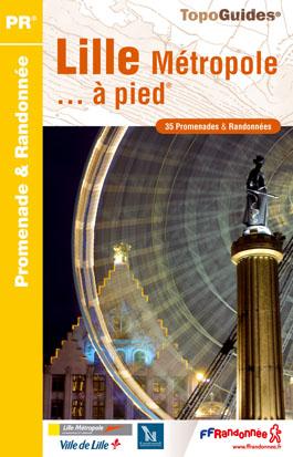 Wandelgids P592 - Lille Métropole... à pied   FFRP