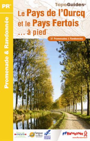 Wandelgids P771 - Le Pays de l'Ourcq et le Pays Fertois... à pied   FFRP