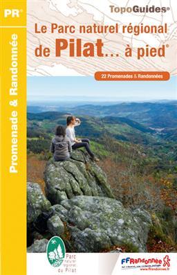 Wandelgids PN05 Le Parc naturel régional du Pilat... à pied   FFRP
