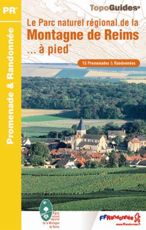 Wandelgids PN09 Le Parc naturel régional de la Montagne de Reims... à pied   FFRP