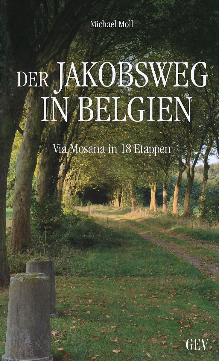 Wandelgids Via Mosana - Der Jakobsweg in Belgien   GEV   Michael Moll