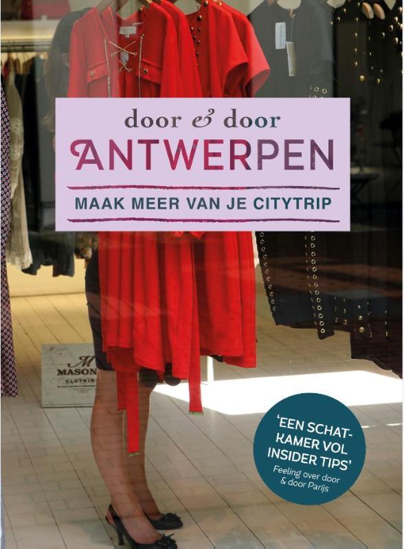 Reisgids Door en door Antwerpen   Kosmos   Marina Goudsblom,Sarah Breimer