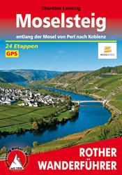 Wandelgids Moselsteig - entlang der Mosel von Perl nach Koblenz   Rother verlag   Thorsten Lensing