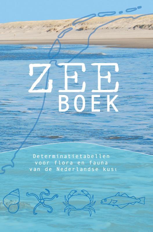 Natuurgids Zeeboek - determinatietabellen voor flora en fauna van de Nederlandse kust   KNNV