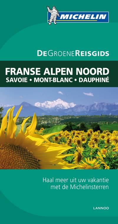 Reisgids Franse Alpen noord   Michelin groene gids
