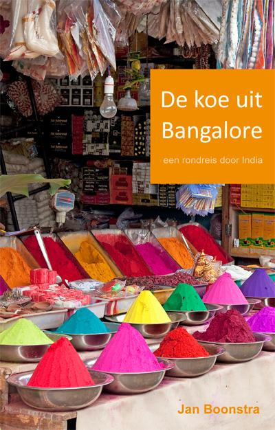Reisverhaal De koe uit Bangalore   Jan Boonstra