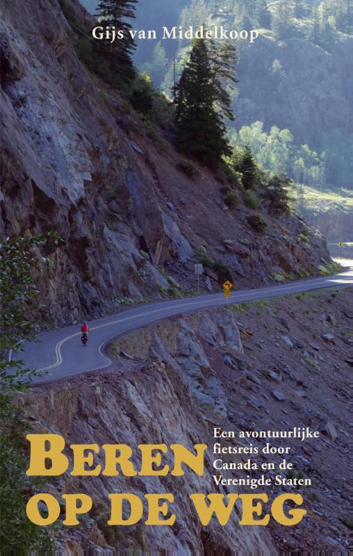 Reisverhaal Beren op de weg   Gijs van Middelkoop