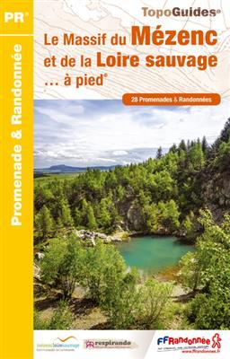 Wandelgids P435 Le Massif du Mézenc et de la Loire sauvage... à pied   FFRP