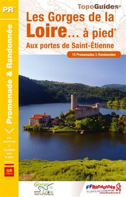 Wandelgids P425 Les Gorges de la Loire... à pied   FFRP