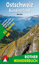 Wandelgids Ostschweiz - B�ndnerland   Rother wanderbuch   Mark Zahel