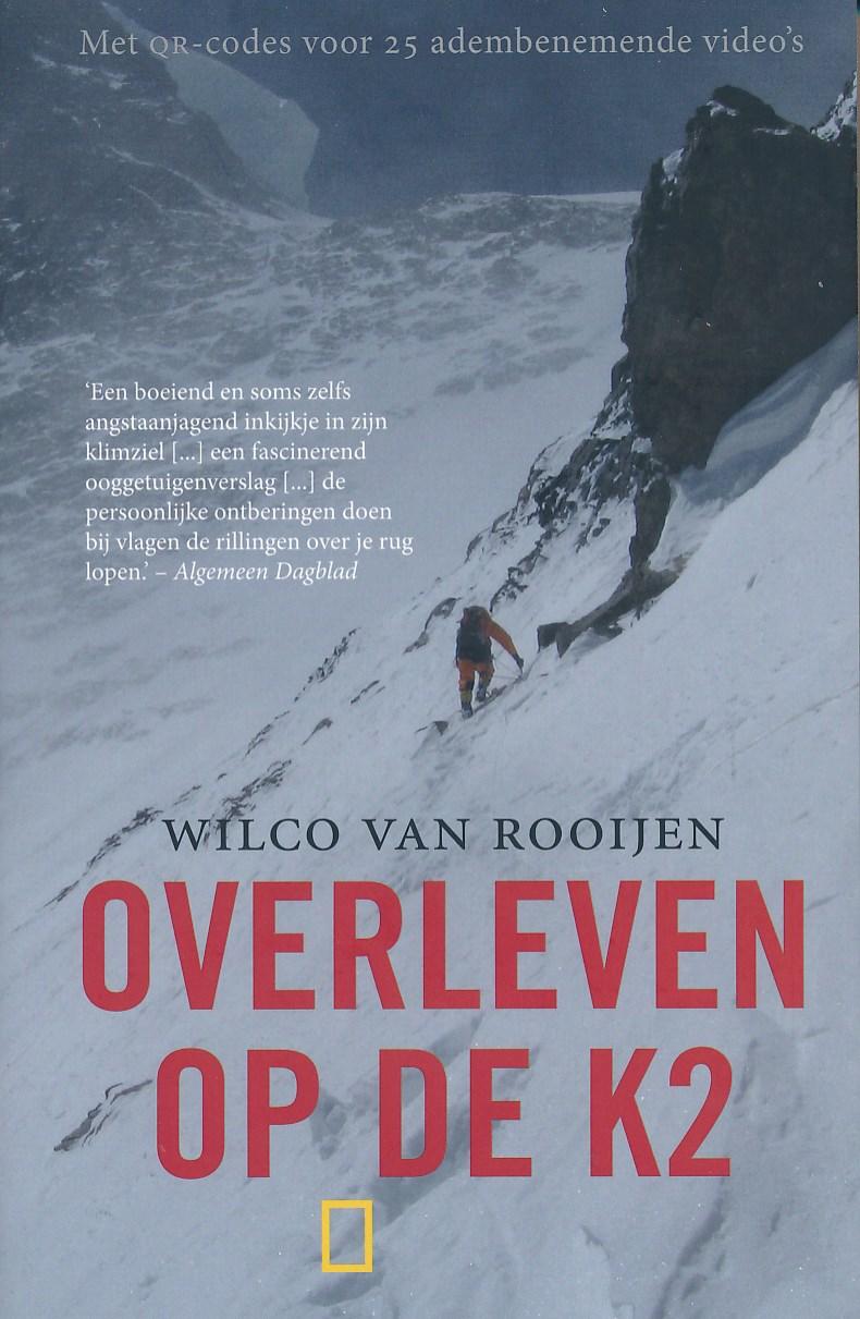 Reisverhaal Overleven op de K2   Wilco van Rooijen   Wilco van Rooijen
