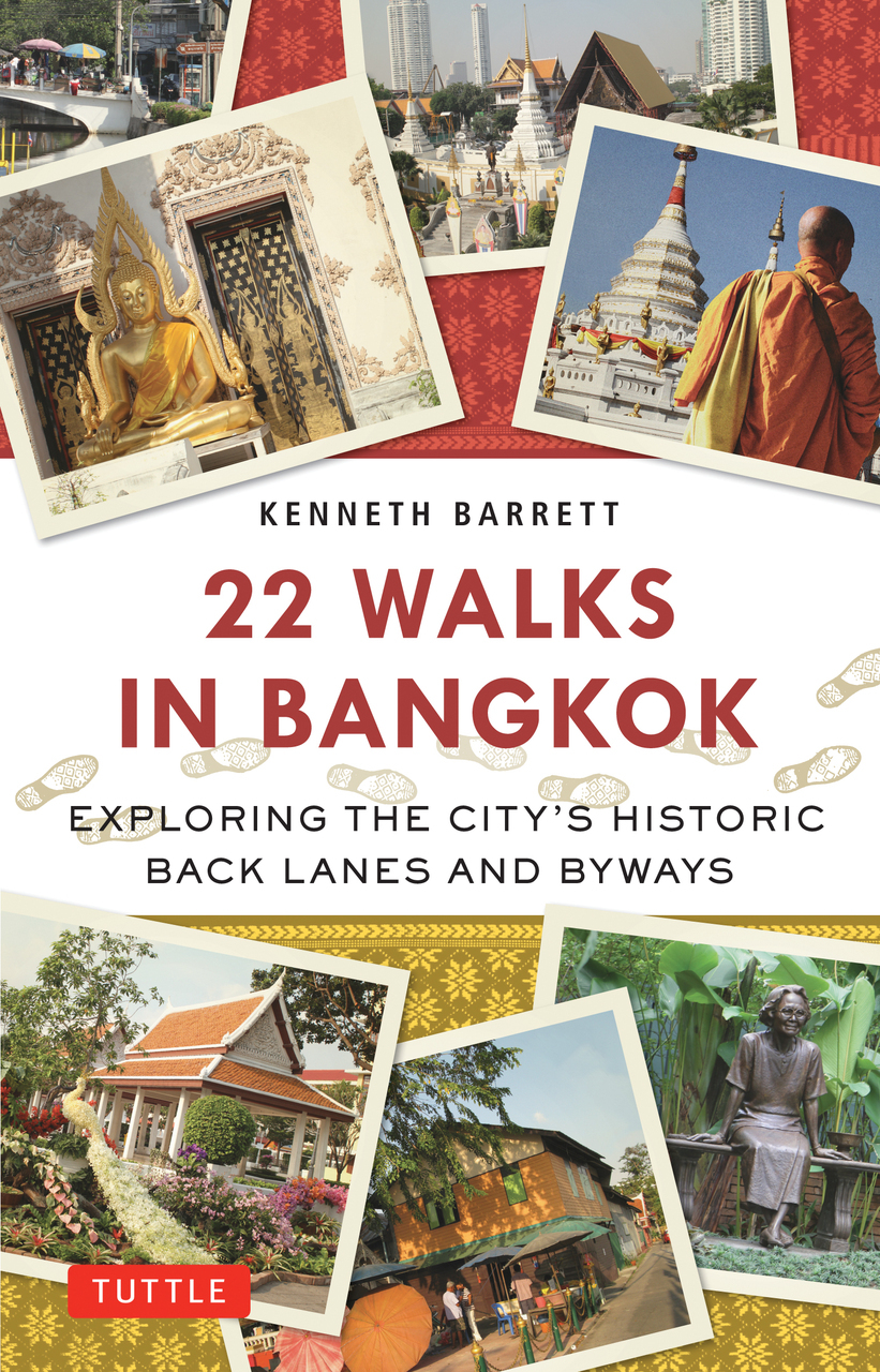 Wandelgids - Reisgids 22 Walks in Bangkok   Tuttle   Kenneth Barrett