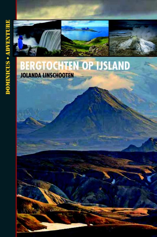 Wandelgids Bergtochten op IJsland   Jolanda Linschooten   Jolanda Linschooten