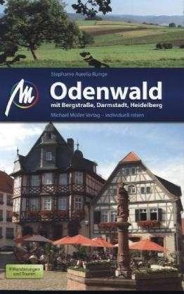 Reisgids Odenwald mit Bergstra�e, Heidelberg, Darmstadt   Michael Muller Verlag   Stephanie Aurelia Runge