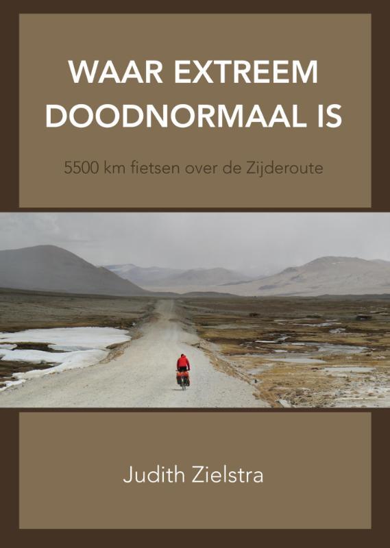 Reisverhaal Waar extreem doodnormaal is   Judith Zielstra