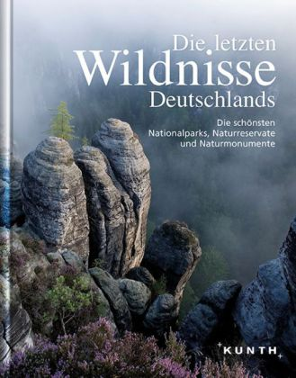 Fotoboek Die letzten Wildnisse Deutschlands   Kunth