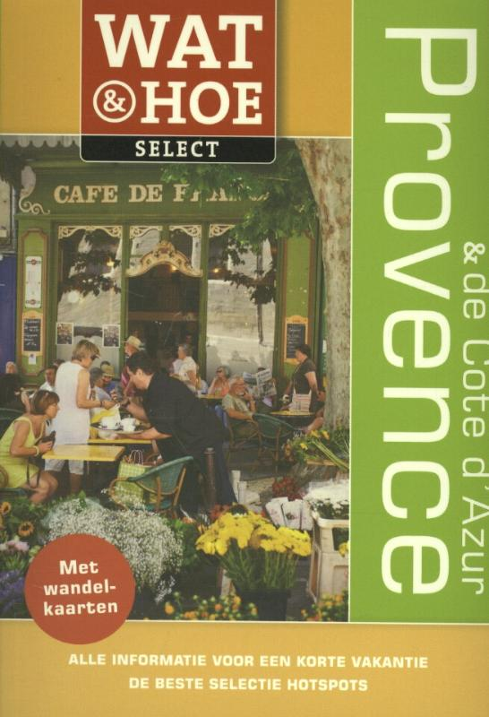 Reisgids Provence en de Cote d'Azur - Wat en Hoe   Kosmos