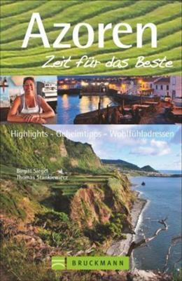 Reisgids Azoren - zeit für das Beste   Bruckmann verlag