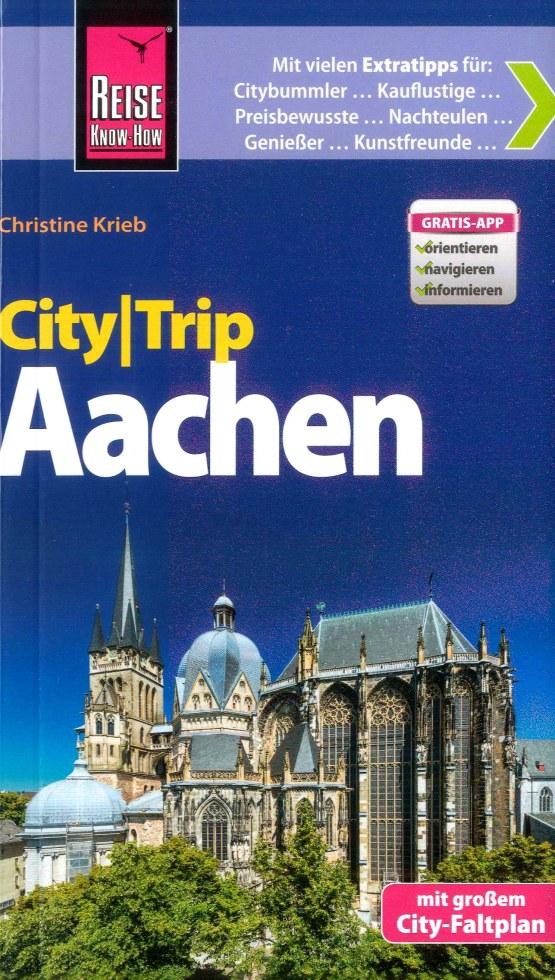 Reisgids CityTrip Aachen - Aken   Reise Know How