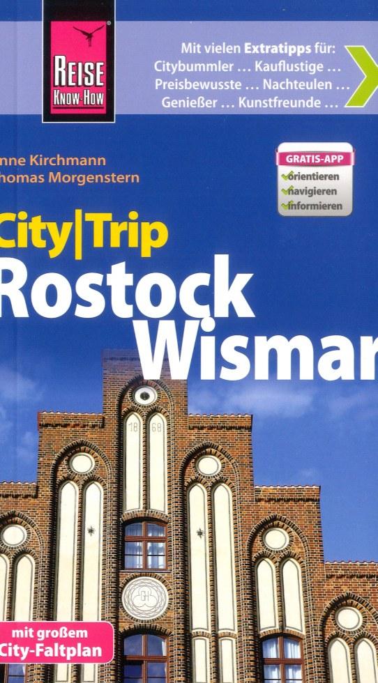 Reisgids CityTrip Rostock und Wismar   Reise Know How   Anne Kirchmann,Thomas Morgenstern