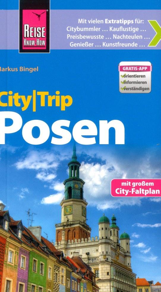 Reisgids CityTrip Posen - Poznan   Reise Know How   Markus Bingel
