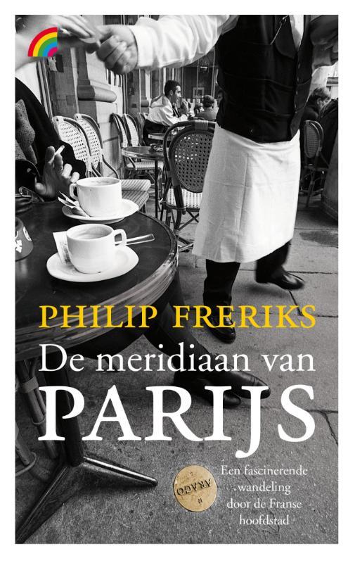 Reisverhaal De meridiaan van Parijs   Philip Freriks