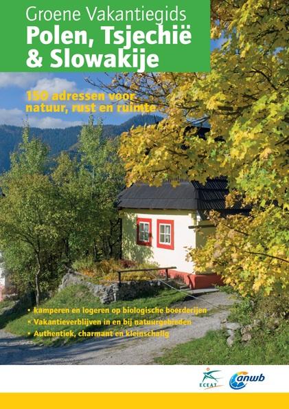 Groene Vakantiegids Polen, Tsjechië en Slowakije   ECEAT - ANWB