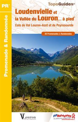 Wandelgids ST06 - Loudenvielle et la vallée du Louron… à pied   FFRP