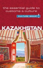 Reisgids Kazakhstan - Kazachstan culture smart   Kuperard   Dina Zhansagimova
