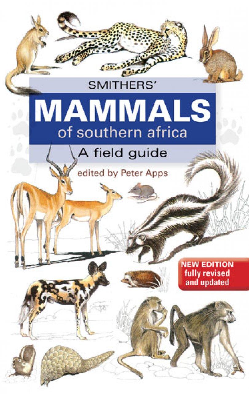 Natuurgids Zuidelijk Afrika Smithers' Mammals of Southern Africa   Randomstruik