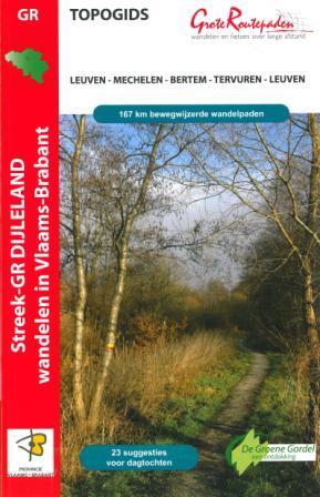 Wandelgids Streek GR Dijleland - Vlaams Brabant   Grote Routepaden