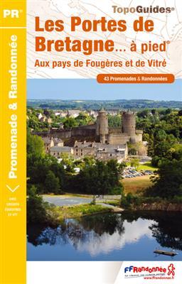 Wandelgids P355 Les Portes de Bretagne... à pied   FFRP