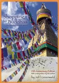 Reisverhaal Nepal: Shopping for Buddhas   Jeff Greenwald   Jeff Greenwald