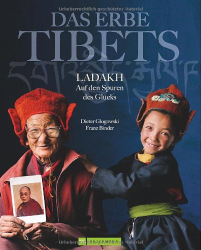 Fotoboek Ladakh: Das Erbe Tibets   Bruckmann   Dieter Glogowski