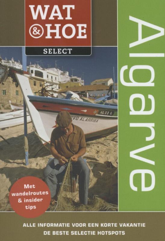 Reisgids Wat en Hoe select Algarve   Kosmos   Christopher Catling