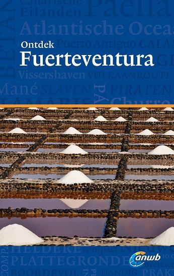 Reisgids Ontdek Fuerteventura   ANWB