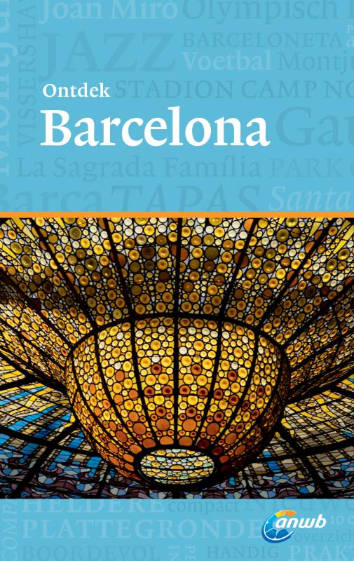 Reisgids Ontdek Barcelona   ANWB