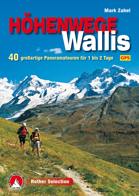 Wandelgids H�henwege im Wallis   Rother verlag