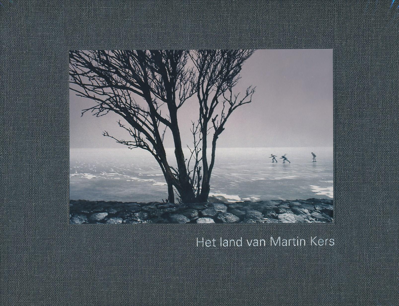 Fotoboek Het land van Martin Kers   Wbooks   Koos de Wilt